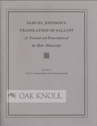 SAMUEL JOHNSON'S TRANSLATION OF SALLUST, A FACSIMILE AND TRANSCRIPTION OF THE HYDE MANUSCRIPT....