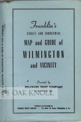 FRANKLIN'S STREET AND INDUSTRIAL MAP AND GUIDE OF WILMINGTON AND VICINITY.