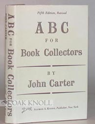 ABC FOR BOOK-COLLECTORS. John Carter.