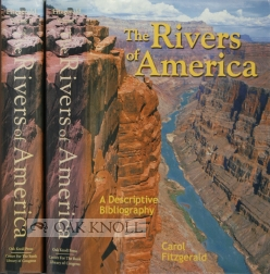 THE RIVERS OF AMERICA: A DESCRIPTIVE BIBLIOGRAPHY.
