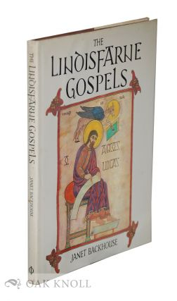 THE LINDISFARNE GOSPELS. Janet Backhouse