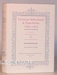 VICTORIAN YELLOWBACKS & PAPERBACKS, 1849-1905. VOLUME V MACMILLIAN & CO. AND SMITH, ELDER & CO....