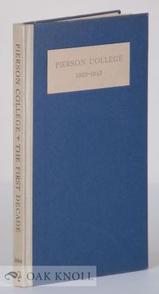 PIERSON COLLEGE, THE FIRST DECADE, 1933-1943. James G. Leyburn