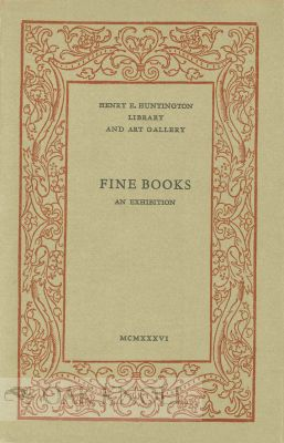 FINE BOOKS, AN EXHIBITION OF WRITTEN AND PRINTED BOOKS SELECTED FOR EXCELLENCE OF DESIGN,...