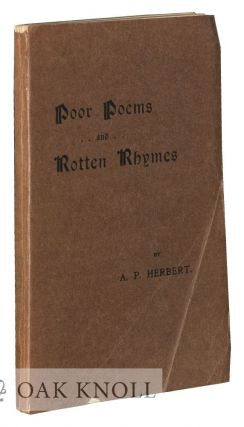 POOR POEMS AND ROTTEN RHYMES. A. P. Herbert