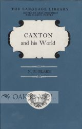 CAXTON AND HIS WORLD. N. F. Blake