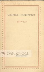 GRAFISKA INSTITUTET, 1944-1954