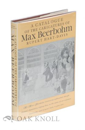 A CATALOGUE OF THE CARICATURES OF MAX BEERBOHM. Rupert Hart-Davis