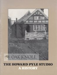 THE HOWARD PYLE STUDIO, A HISTORY. Howard Pyle Brokaw