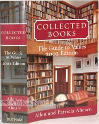 COLLECTED BOOKS, THE GUIDE TO VALUES, 2002 EDITION. Allen and Patricia Ahearn.