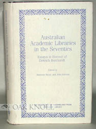 AUSTRALIAN ACADEMIC LIBRARIES IN THE SEVENTIES, ESSAYS IN HONOR OF DIETRICH BORCHARDT