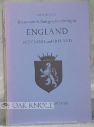DOCUMENTS & AUTOGRAPHS RELATING TO ENGLAND, SCOTLAND AND IRELAND. 157.