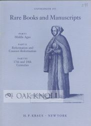RARE BOOKS AND MANUSCRIPTS. PART I MIDDLE AGES. PART II. REFORMATION & COUNTER-REFORMATION. PART...