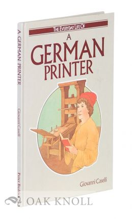 A GERMAN PRINTER. Jacqueline Morley