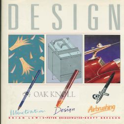 DESIGN, GRAPHICS, ILLUSTRATION, AIRBRUSHING. Peter Bridgewater, et. al.