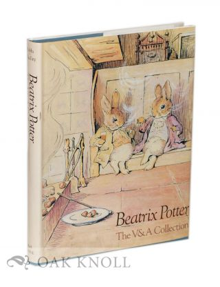 THE BEATRIX POTTER, THE V & A COLLECTION, THE LESLIE LINDER BEQUEST OF BEATRIX POTTER MATERIAL, WATERCOLOURS, DRAWINGS, MANUSCRIPTS, BOOKS, PHOTOGRAPHS AND MEMORABILIA. Anne Stevenson Hobbs, Joyce Irene Whalley.
