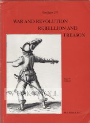 WAR AND REVOLUTION, REBELLION AND TREASON. 211