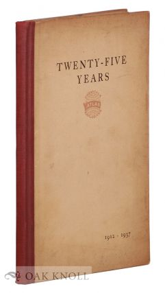 TWENTY-FIVE YEARS, 1912-1937