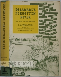 DELAWARE'S FORGOTTEN RIVER, THE STORY OF THE CHRISTINA