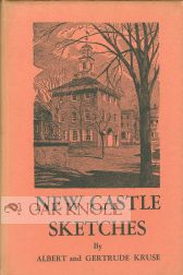 NEW CASTLE SKETCHES. Gertrude Kruse
