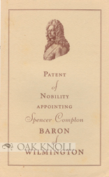 PATENT OF NOBILITY APPOINTING SPENCER COMPTON BARON OF WILMINGTON.