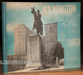 WILMINGTON, WIDE IS THE CITY. M. Thomas Clemons