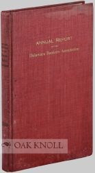 ANNUAL REPORT OF THE DELAWARE BANKERS ASSOCIATION, 1919.