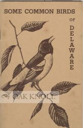 SOME COMMON BIRDS OF DELAWARE. Elizabeth T. Caulk