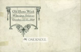 OLD HOME WEEK, WILMINGTON, DELAWARE, OCTOBER 11-17, 1914