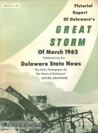 DELAWARE'S MARCH 1962 COASTAL STORM. Jack Beach