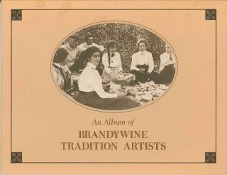BRANDYWINE TRADITION ARTISTS FEATURING THE WORKS OF HOWARD PYLE, FRANK E. SCHOONOVER, THE WYETH FAMILY, CHARLES COLOMBO, DAVID HANNA.