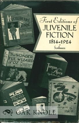 FIRST EDITIONS OF JUVENILE FICTION, 1814-1924. 107.