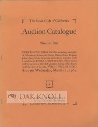 THE BOOK CLUB OF CALIFORNIA AUCTION CATALOGUE. NUMBER ONE.