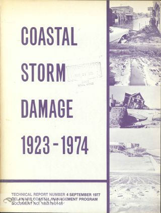 DELAWARE COASTAL STORM DAMAGE REPORT, 1923-1974