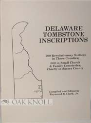 DELAWARE TOMBSTONE INSCRIPTIONS