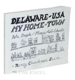 DELAWARE - USA, MY HOME TOWN, PETS, PEOPLE, AND PLACES WORLDWIDE