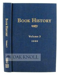 BOOK HISTORY, VOLUME 3. Ezra Greenspan, Jonathan Rose