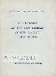 THE OPENING OF THE NEW LIBRARY BY HER MAJESTY THE QUEEN