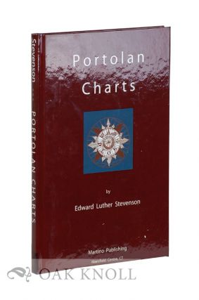 PORTOLAN CHARTS, THEIR ORIGIN AND CHARACTERISTICS, WITH A DESCRIPTIVE LIST OF THOSE BELONGING TO THE HISPANIC SOCIETY OF AMERICA.