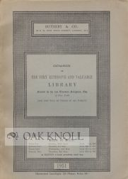 CATALOGUE OF THE VERY EXTENSIVE AND VALUABLE LIBRARY FORMED BY THE LATE THEODORE SELIGMAN, ESQ....