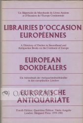 EUROPEAN BOOKDEALERS, A DIRECTORY OF DEALERS IN SECONDHAND AND ANTIQUARIAN BOOKS ON THE CONTINENT...