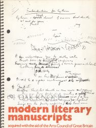MODERN LITERARY MANUSCRIPTS ACQUIRED WITH THE AID OF ART COUNCIL OF GREAT BRITAIN. W. H. Kelliher