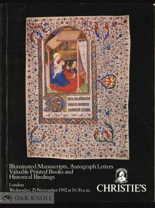 ILLUMINATED MANUSCRIPTS ... AUTOGRAPH LETTERS ... VALUABLE PRINTED BOOKS ... HISTORICAL BOOKBINDINGS.