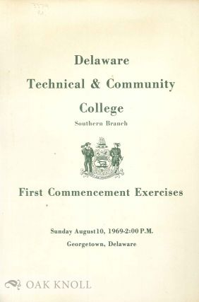 DELAWARE TECHNICAL & COMMUNITY COLLEGE, SOUTHERN BRANCH, FIRST COMMENCEMENT EXERCISES