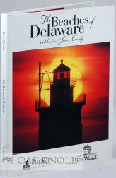 THE BEACHES OF DELAWARE AND HISTORIC SUSSEX COUNTY. Nancy E. Lynch.
