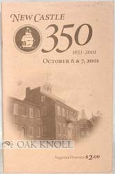 NEW CASTLE, 350, 1651-2001, OCTOBER 6 & 7, 2001