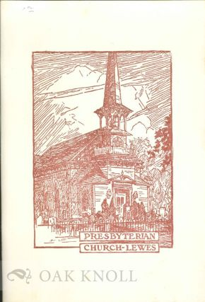 HISTORY OF THE UNITED PRESBYTERIAN CONGREGATIONS OF LEWES, COOLSPRING AND INDIAN RIVER CHURCHES, WRITTEN FOR THE TWO HUNDRED AND SEVENTY-FIFTH ANNIVERSAY. Elizabeth Russell Atkins.