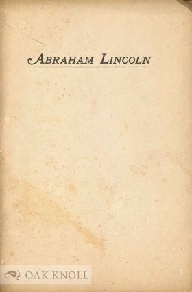 ABRAHAM LINCOLN, AN APPRECIATION. Everett C. Johnson