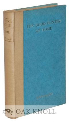 THE BOOK-HUNTER AT HOME. P. B. M. Allan.