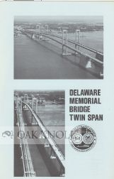 DELAWARE MEMORIAL BRIDGE TWIN SPAN